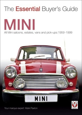 Mini: The Essential Buyers Guide Mark Paxton