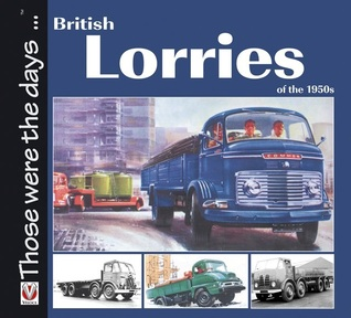 British Lorries of the 1950s  by  Malcolm Bobbitt