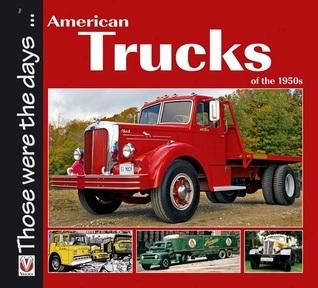 American Trucks of the 1950s Norman Mort