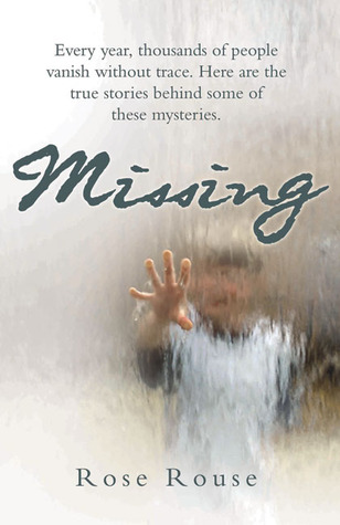 Missing  by  Rose Rouse