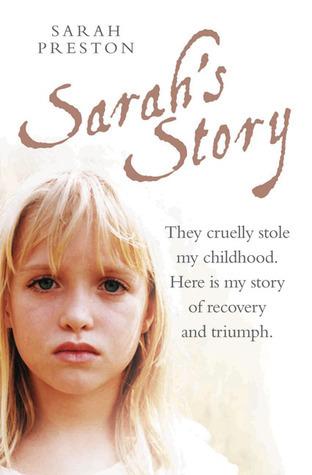Sarahs Story  by  Sarah Preston