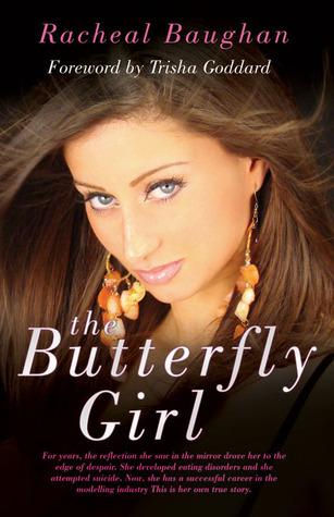 The Butterfly Girl  by  Racheal Baughan