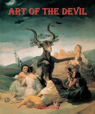 Satan, Beelzebub, Luzifer - Der Teufel in Der Kunst Arturo Graf