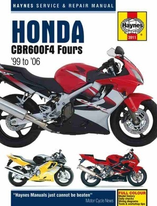 Honda CBR600F4 Fours 1999-2006  by  Max Haynes