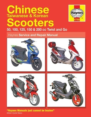 Chinese Scooters Service and Repair Manual Phil Mather