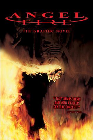 Angel Fire: The Graphic Novel Chris Blythe