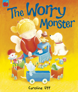 The Worry Monster  by  Caroline Uff