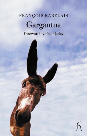 Gargantua And Pantagruel (Forgotten Books)  by  François Rabelais