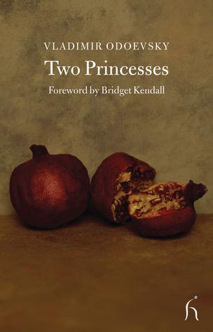Two Princesses  by  Vladimir Odoevsky