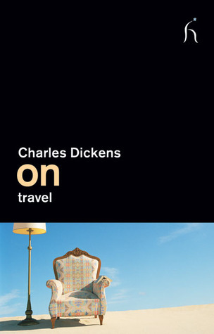On Travel Charles Dickens