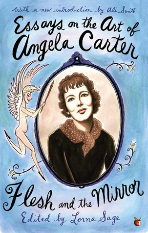 Essays on the Art of Angela Carter Lorna Sage