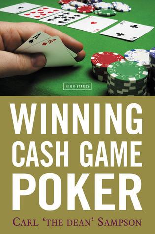 Winning Cash Game Poker  by  Carl  Sampson