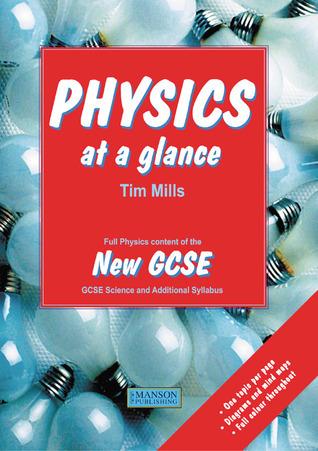 Physics at a Glance Tim Mills