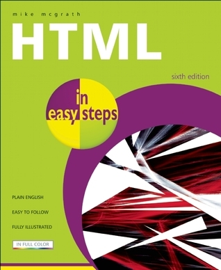 HTML in Easy Steps Mike  McGrath