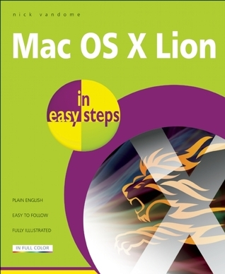 Mac OS X Lion in Easy Steps: Covers Version 10.7 Nick Vandome