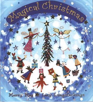 Magical Christmas  by  Meg Clibbon