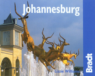 Johannesburg: The Bradt City Guide  by  Lizzie Williams