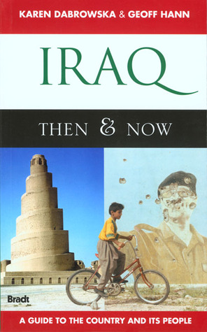 Iraq: Then & Now Karen Dabrowska