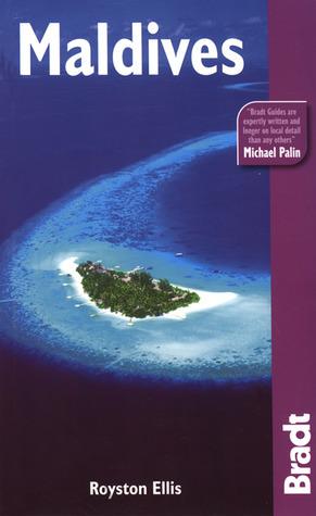 Bradt Guide: Maldives, 4th Royston Ellis