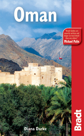 Oman, 2nd: The Bradt Travel Guide  by  Diana Darke