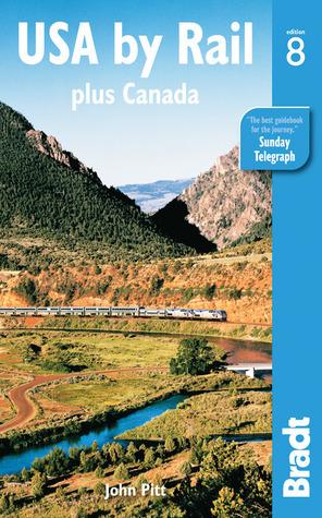 USA Rail: Plus Canada by John Pitt