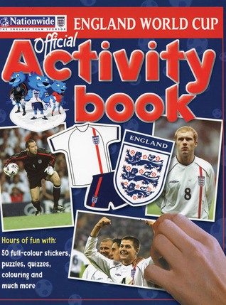 Nationwide England World Cup Official Activity Book  by  Simon Mugford