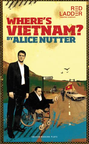 Wheres Vietnam? Alice Nutter