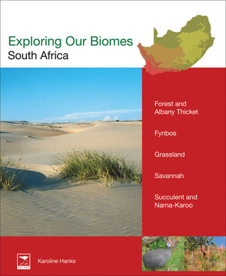 Exploring Our Biomes (Boxed Set): South Africa  by  Karoline Hanks