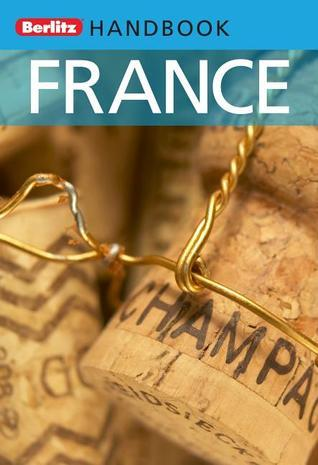 France: Berlitz Handbook  by  Nick Rider