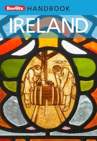 Ireland: Berlitz Handbook  by  Alannah Hopkin