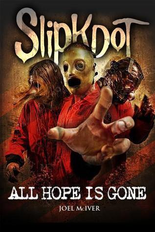 Slipknot Unmasked...Again  by  Joel McIver