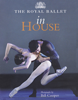 The Royal Ballet in House  by  Bill  Cooper