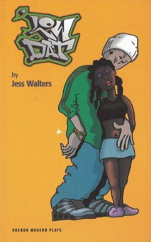 Low Dat Jess Walters
