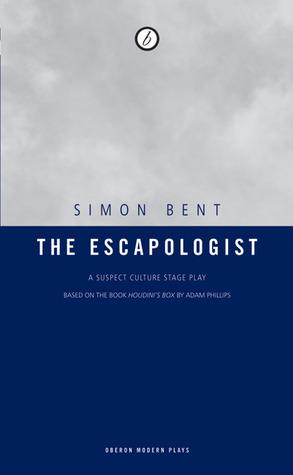 The Escapologist Simon Bent