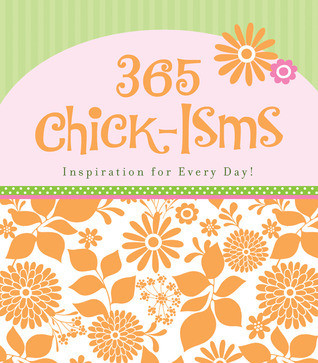 365 Chick-isms  by  Debora M. Coty