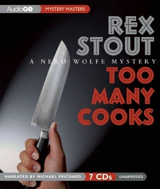 Too Many Cooks: A Nero Wolfe Mystery Rex Stout