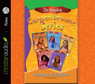 The Complete Carmen Browne Series  by  Stephanie Perry Moore