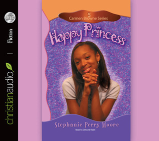 Happy Princess  by  Stephanie Perry Moore
