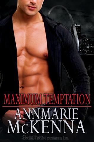 Maximum Temptation  by  Annmarie McKenna
