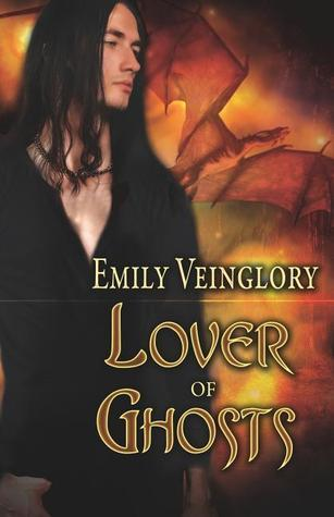 Lover of Ghosts Emily Veinglory