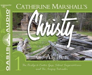 Christy Collection Books 1-3 (Library Edition): The Bridge to Cutter Gap, Silent Superstitions, The Angry Intruder Catherine Marshall