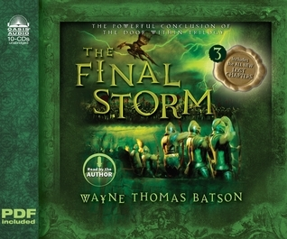 The Final Storm (Library Edition): The Door Within Trilogy - Book Three Wayne Thomas Batson