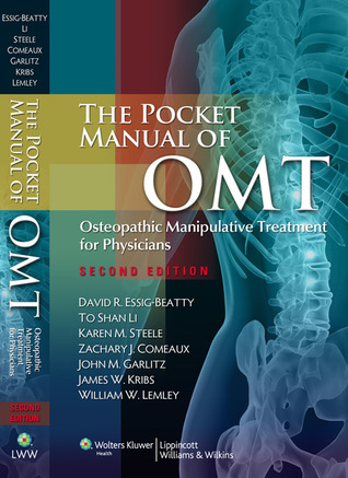 The Pocket Manual of OMT: Osteopathic Manipulative Treatment for Physicians  by  David R. Essig-Beatty