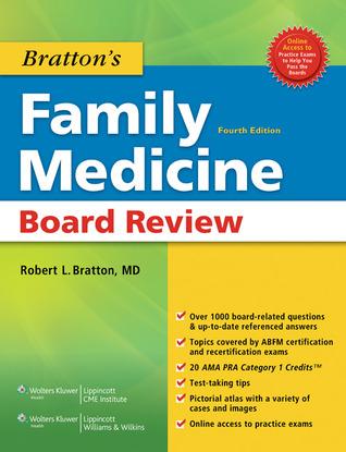 Brattons Family Medicine Board Review  by  Robert  L Bratton