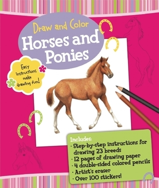 Draw and Color: Horses and Ponies Russell Farrell