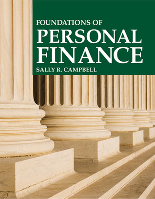 Foundations of Personal Finance  by  Sally R. Campbell