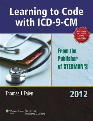 Learning to Code With CPT/Hcpcs for Health Information Management and Health Services Administration 2010 Thomas J. Falen