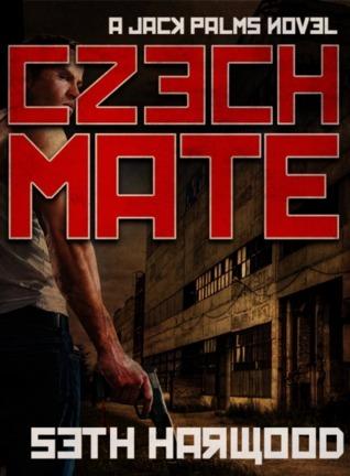 Czechmate (Jack Palms Crime) Seth Harwood