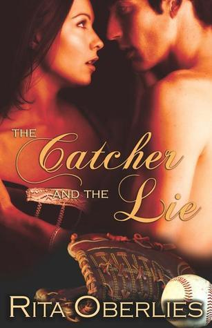 The Catcher and the Lie  by  Rita Oberlies