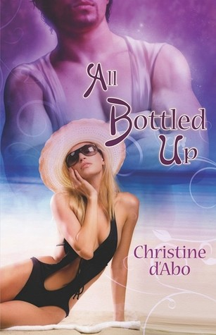 All Bottled Up Christine dAbo